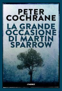 La grande occasione di Martin Sparrow